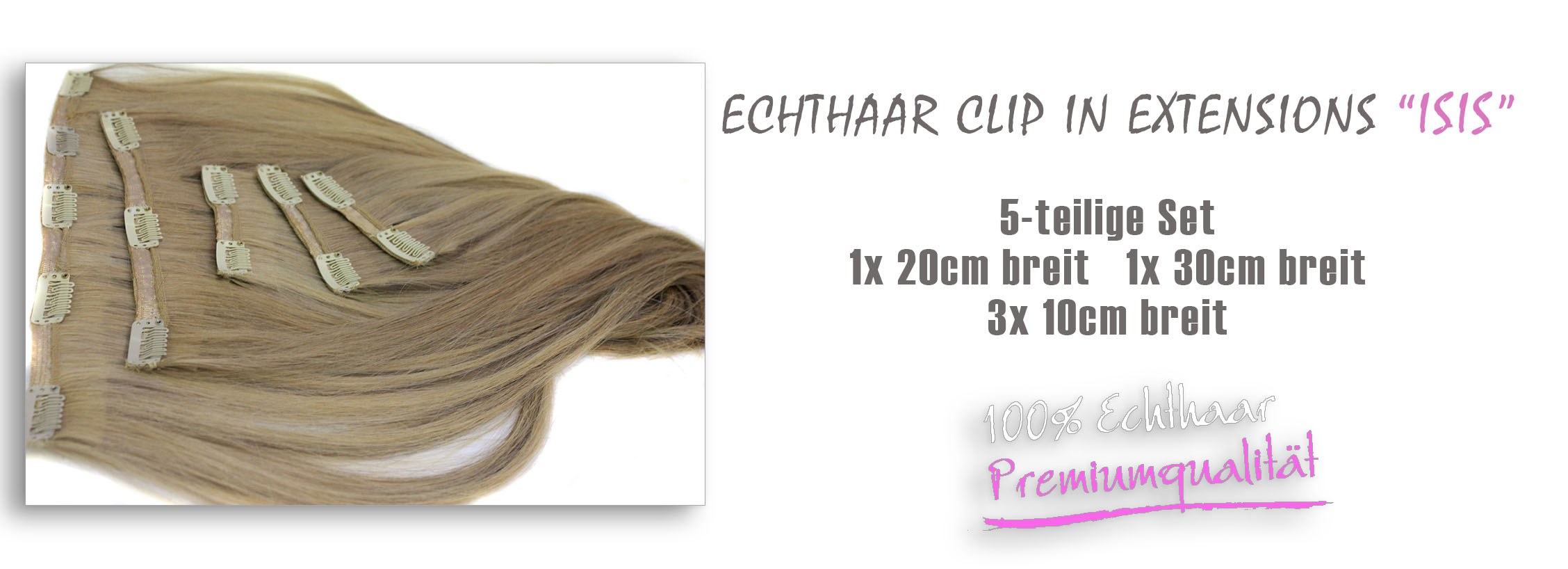 Echthaar Clip in Extensions ISIS